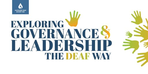 Exploring Governance and Leadership the Deaf Way