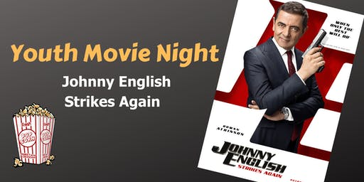 Johnny English Strikes Again Youth Movie Night
