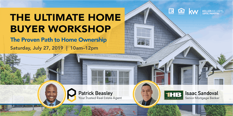 The Ultimate Home Buyer Workshop: The Proven Path to Home Ownership tickets