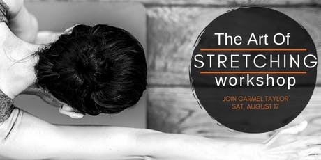 The Art of Stretching tickets