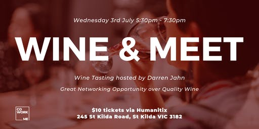Wine & Meet: Great Networking Opportunity over Quality Wine Tasting