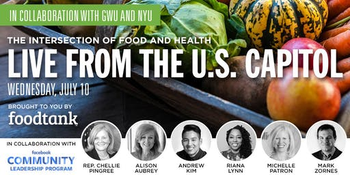 Conversations About Food: Food Tank Live from the U.S. Capitol