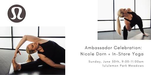 Ambassador Celebration: Nicole Dorn + In-Store Yoga