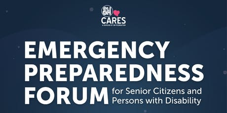 2019 Emergency Preparedness Forum for PWD and Senior Citizens tickets