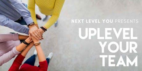Uplevel Your Team in 2019 tickets