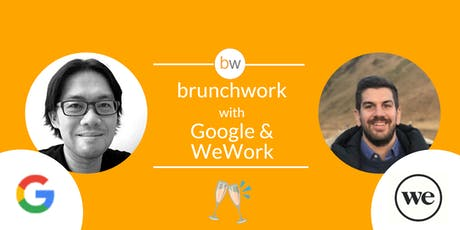 Google & WeWork: brunchwork After Hours tickets
