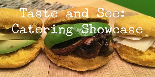 Taste and See: Catering Showcase