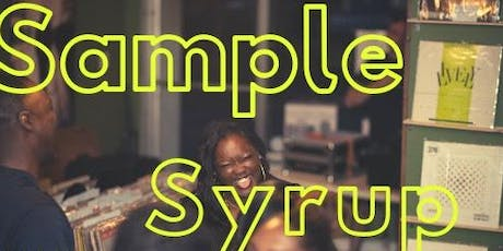 Candid Yams Kickback presents Sample Syrup  tickets