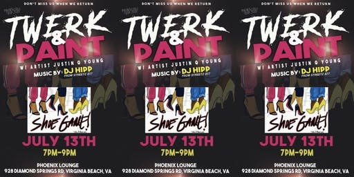 Twerk & Paint- Va. Beach