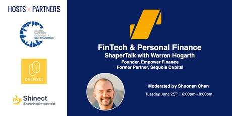 ShaperTalk: FinTech w/ Warren Hogarth (Empower, Sequoia Capital) tickets