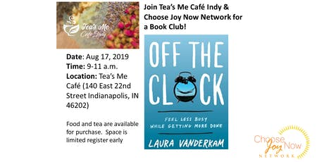 Tea Time: Book Club: Off the Clock by Laura Vanderkam tickets