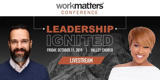 2019 Workmatters Conference LIVESTREAM— Valley Church