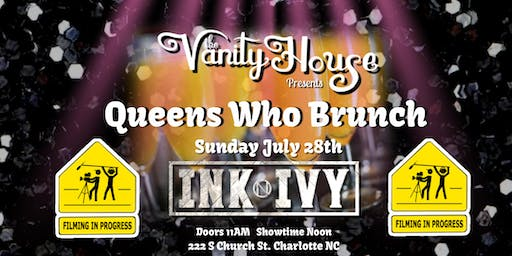"""""""Queens Who Brunch"""" Lights ,Camera, Action!"""