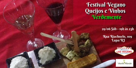 Festival Vegano de Queijos e Vinhos - Verdemente ingressos