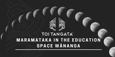 Maramataka in the Education Space Wānanga tickets