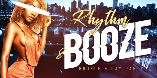 Rhythm N Booze Brunch & Day Party