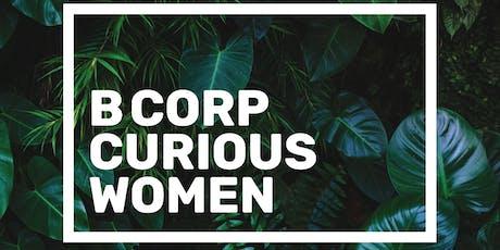 B CORP Curious WOMEN tickets