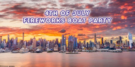 4th of July New York City Fireworks Boat Party tickets
