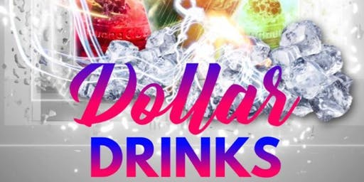$1 Drinks ALL DAY!