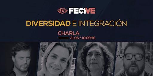 FECIVE- Charla : Diversidad  e Integración