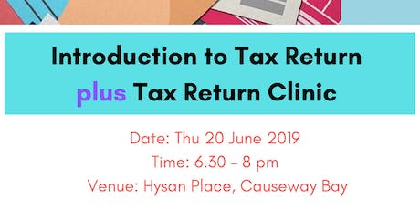 Hong Kong Tax Return Workshop 2: Tax Return Clinic tickets