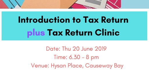 Hong Kong Tax Return Workshop 2: Tax Return Clinic