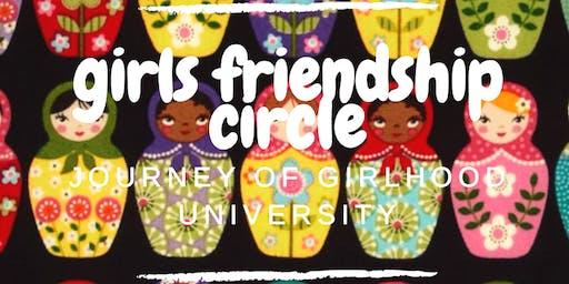 girls friendship circle  Journey of Girlhood University