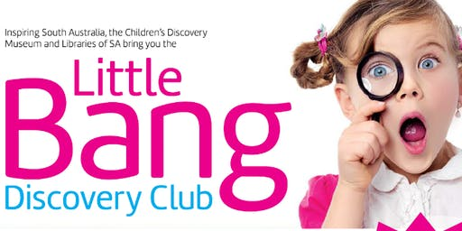 Term 3 Little Bang Discovery Club @ Kapunda Library
