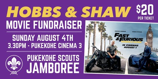 Hobbs & Shaw movie - Pukekohe Scouts Jamboree 2019 fundraiser