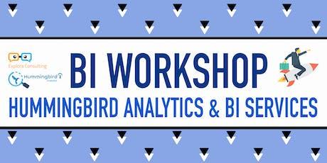 BI Workshop - Hummingbird Analytics & BI services tickets