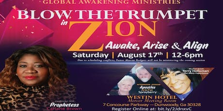 Blow the Trumpet In Zion - Awake Arise & Align Conference tickets