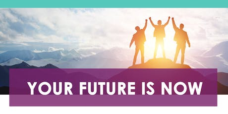 Your Future is Now - Doreen Information Sessions tickets