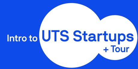 Intro to UTS Startups + Tour tickets