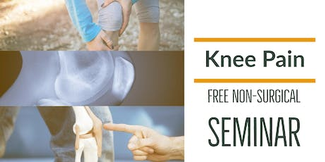 FREE Non-Surgical Knee Pain Elimination Lunch Seminar - San Jose, CA tickets