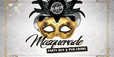 MASQUERADE PARTY BUS & PUB CRAWL tickets
