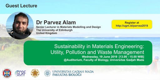 Guest Lecture by Dr Parvez Alam (The University of Edinburgh, UK)