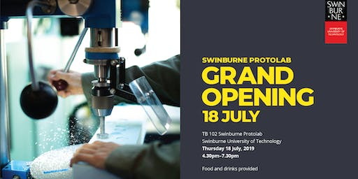 Swinburne PROTOLAB Grand Opening