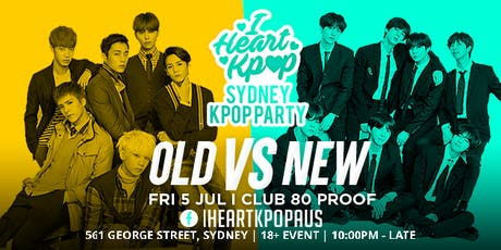 I HEART KPOP SYDNEY | OLD vs NEW | FRI 5 JUL tickets