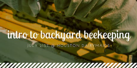 7/21/19 Intro to Backyard Beekeeping -  Bee2Bee Honey Collective tickets