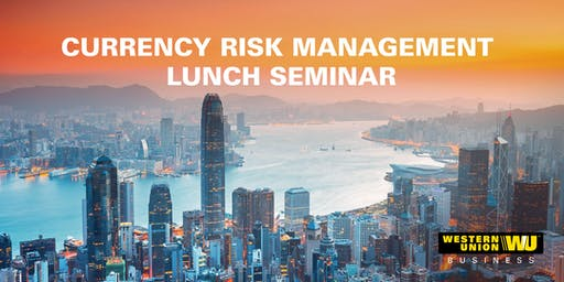 Currency Risk Management Lunch Seminar