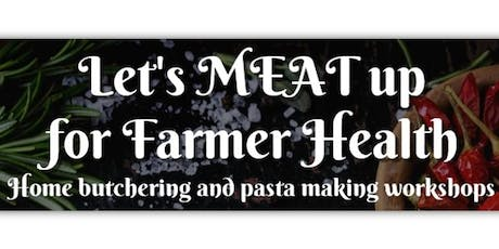 Let's Meat up for Farmer Health  tickets