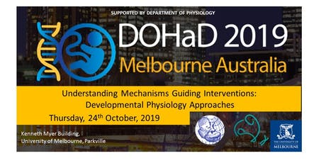 DOHaD ANZ 2019 Symposium, Understanding Mechanisms to Guide Interventions tickets