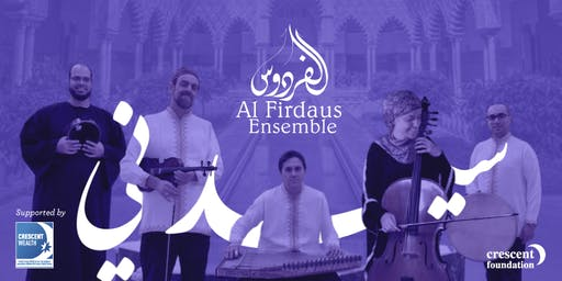 Sacred Sounds of Andalusia with Al-Firdaus Ensemble (Sydney Tour)