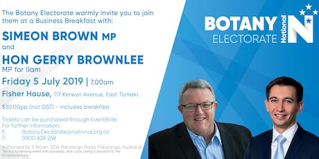 Botany Business Breakfast with Gerry Brownlee and Simeon Brown MPs tickets