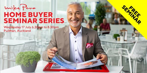 Home Buyer Seminar Series - Auckland