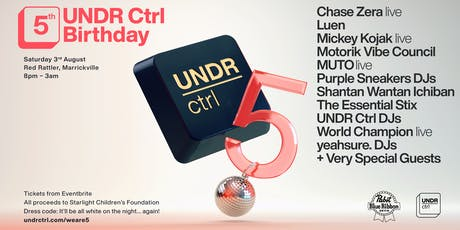UNDR Ctrl 5th Birthday tickets