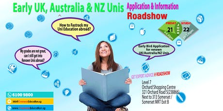 Early UK/Australia/NZ Unis Application & Info Open House (Fri & Sat) tickets