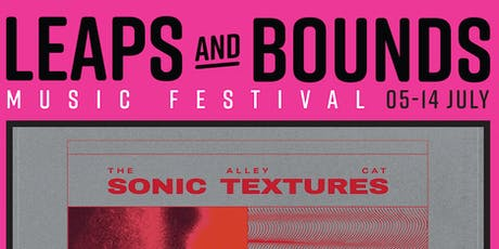 Sonic Textures X Leaps And Bounds Present... MEIWA / RA RA ZULU / Y A R A  tickets