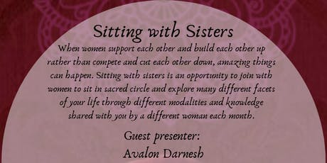 Sitting with Sisters with Avalon Darnesh tickets