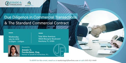 Due Diligence in Commercial Transactions & Standard Commercial Contract